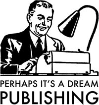 Perhaps it's a dream Publishing logo